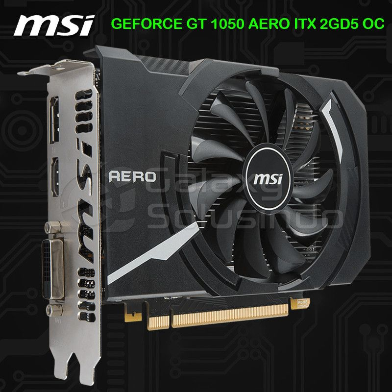 MSI GeForce GT 1050 AERO ITX 2GB DDR5 OC