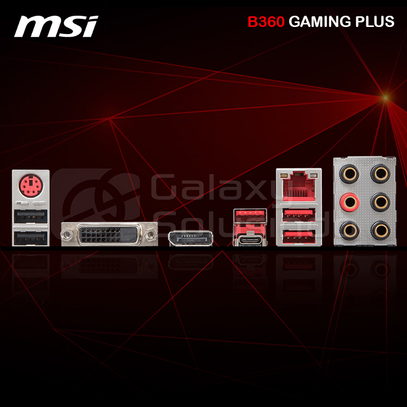 MSI B360 GAMING PLUS - CoffeeLake